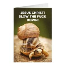 "Animal Humour ""Jesus Christ Slow The F*** Down"" Greetings Card Birthday Gift"