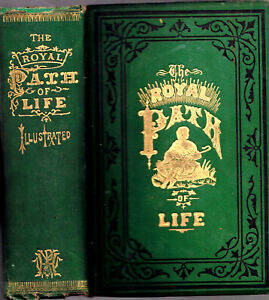 1882 FINE BINDING VICTORIAN CLASSIC ROYAL PATH OF LIFE VICTORIAN ETIQUETTE GIFT