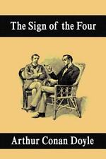 The Sign of the Four by Arthur Conan Doyle (2007, Paperback)