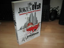 Ralph Steadman The Joke's Over Hunter S Thompson memories UK uncorrected proof