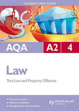 AQA A2 Law: Criminal Law (Offences Against Property) and Law of Tort: Unit 4 by