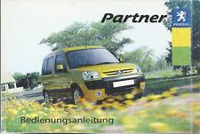 PEUGEOT PARTNER Betriebsanleitung 2004 Bedienungsanleitung Handbuch Bordbuch BA