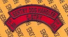 C Battery 1st Bn 2nd ADA Air Defense Artillery SENTRY DOG HANDLER scroll arc tab