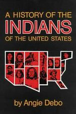 A History of the Indians of the United States (The Civilization of the American)