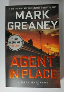 Agent in Place (A Gray Man Novel) Mark Greaney Trade Paperback NEW