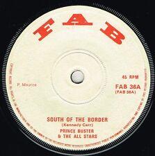 "fab 7"" : PRINCE BUSTER-south of the border  (hear)     boss rock steady reggae"