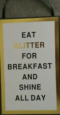 Wholesale 240 x Eat Glitter For Breakfast And Shine All Day hanging plaque Gold