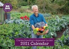 Charles Dowdings Vegetable Garden Calendar 2021 BOOK NEW