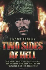 Two Sides Of Hell - They Spent Weeks Killing Each... by Bramley, Vince Paperback