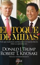 El toque de Midas (Spanish Edition) by 	 Robert T. Kiyosaki