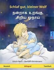Schlaf Gut, Kleiner Wolf - Nanraka Uranku, Ciriya Onay. Zweisprachiges...