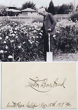 Luther Burbank Prominent Botanist & Agricultural Pioneer Autograph ''Rare'&#0 39;