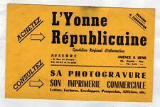 """AUXERRE (89) Buvard / IMPRIMERIE JOURNAL """"L'YONNE REPUBLICAINE"""""""