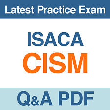 Isaca Practice Test CISM Certified Information Security Manager Exam Q&A PDF
