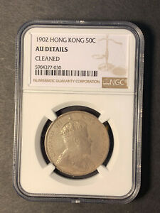 China Hong Kong silver 50 cents 1902 about uncirculated NGC AU cleaned