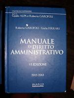 Garofoli e Ferrari MANUALE DI DIRITTO AMMINISTRATIVO 6° edizione 2012 - 2013