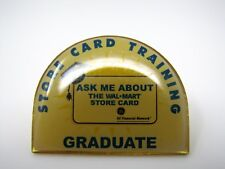 Vintage Collectible Pin: Ask Me About the Walmart Store Card Training Graduate
