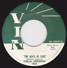 """STELLA JOHNSON - """"THE WAYS OF LOVE"""" b/w """"WHAT DO THEY KNOW"""" on VIN (M-)"""