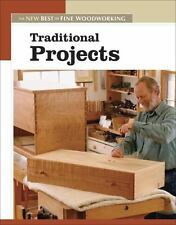 Traditional Projects (New Best of Fine Woodworking)-ExLibrary