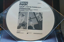 """Rare Kissing The Pink 12"""" 45RPM Picture Disc Underage/Love Lasts Forever KTPP4"""