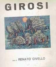 (pittura)  GIROSI testo di Renato Civello ed. centro d'arte domizia    s.d.
