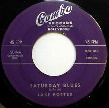 JAKE PORTER 45 Saturday Blues / Hey, Look Me Over COMBO r&b inst VG++ Ws782