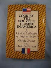 Cooking The Nouvelle Cuisine In America Cookbook Vintage Book 1979 Urvater (O2)