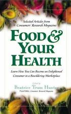 Food & Your Health: Selected Articles from Consumers' Research Magazine (Paperba