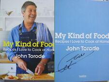 Signed Book My Kind of Food John Torode Hdbk 2015 1st First Edition MasterChef