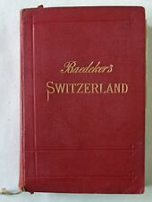 BAEDEKERS SWITZERLAND WITH CHAMONIX & THE ITALIAN LAKES / 27th REVISED EDTN 1928