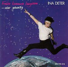 INA DETER : FRAUEN KOMMEN LANGSAM - ABER GEWALTIG / CD