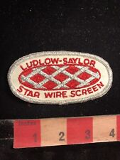Vintage LUDLOW-SAYLOR STAR WIRE SCREEN Advertising Patch 99B8