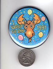 1991 ALASKA FUR RENDEZVOUS (I SUPPORT FUR RONDY) BOOSTER PIN-MICHIGAN DEER PATCH