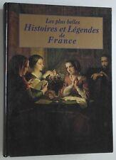 Le plus belles Histoire et légendes de France Livre Gand format 128 Histoires