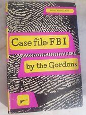 Case File: FBI The Gordons 1953 HC DJ BCE