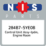 284B7-5YE0B Nissan Control unit assy-ipdm, engine room 284B75YE0B, New Genuine O