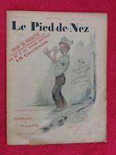 Journal 1901/LE PIED DE NEZ/ hebdomadaire satirique