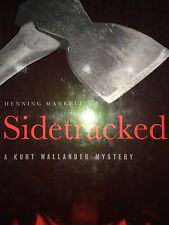 SIDETRACKED  BY HENNING MANKELL *FIRST EDITION*