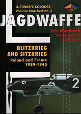 Jagdwaffe - Blitzkrieg and Sitzkrieg - Poland and France 1939-1940 - New Copy