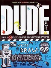 Gill, Cheryl, Gill, Mickey Dude!: The Book of Crazy, Immature Stuff! Very Good B