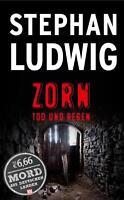 Zorn - Tod und Regen von Stephan Ludwig (2016, Taschenbuch)