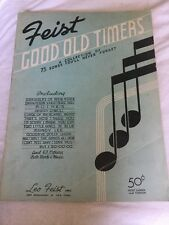 Feist Good Old Timers A Collection of 75 Songs You'll Never Forget 1922