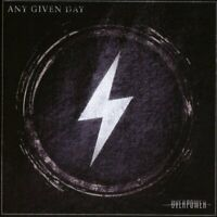 Any Given Day - Overpower CD NEU OVP