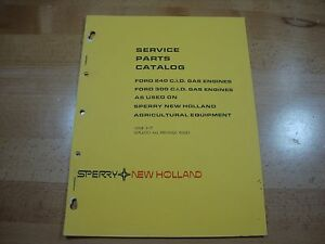 New Holland Ford 240 300 ci gas engine parts manual catalog 1977