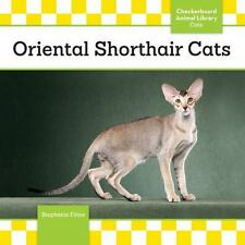 Cats Set 2: Oriental Shorthair Cats by Stephanie Finne (2014, Hardcover)