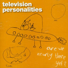 Television Personali - Are We Nearly There Yet? [New CD]