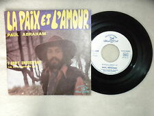 """45T 7"""" PAUL ABRAHAM """"La paix et l'amour"""" dédicacé - BLUE CAT BC. 601 FRANCE §"""