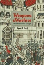 Weapons and Warfare in Renaissance Europe : Gunpowder, Technology, and...