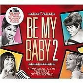 Various Artists - Be My Baby, Vol. 2 (More Music from the Girls of the Sixties