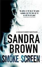 Smoke Screen by Sandra Brown (Paperback, 2008)